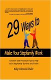 29 Ways To Make Your Stepfamily Work